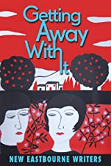 Getting Away With It Kindle Edition