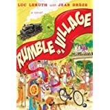 RUMBLE IN A VILLAGE: A Novel
