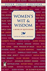 Women's Wit and Wisdom: A Book of Quotations (Dover Thrift Editions) Kindle Edition