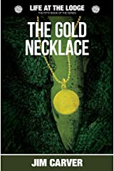 The Gold  Necklace: Volume 5 (Life at the Lodge) Paperback