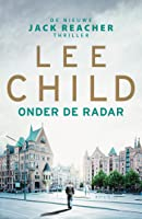 Onder de radar (Jack Reacher Book 21)
