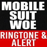 Mobile Suit Woe Ringtone Alert