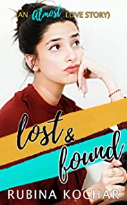 Lost and Found: An almost love story: A feel-good contemporary romance
