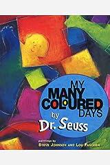 My Many Coloured Days Paperback