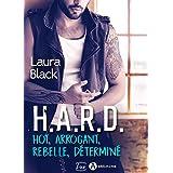 H.A.R.D. - Hot, arrogant, rebelle, déterminé (teaser)