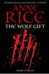 The Wolf Gift (The Wolf Gift Chronicles Book 1) Kindle Edition