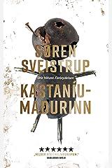 Kastaníumaðurinn (Icelandic Edition) Versión Kindle