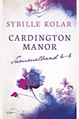 CARDINGTON MANOR Sammelband 4-6 Kindle Ausgabe