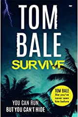 Survive: a gripping thriller that will keep you guessing Kindle Edition