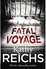 Fatal Voyage: (Temperance Brennan 4) Kindle Edition