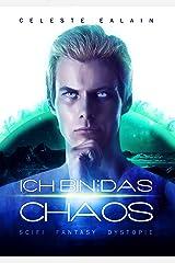 Ich bin … das Chaos - Teil 2 (ISAY-Reihe) Kindle Ausgabe