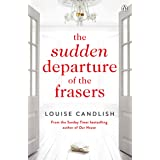 The Sudden Departure of the Frasers: The addictive suspense from the bestselling author of The Other Passenger (English Editi