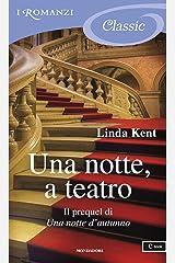 Una notte, a teatro (I Romanzi Classic) Formato Kindle
