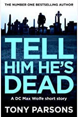 Tell Him He's Dead Kindle Edition