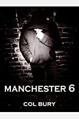 MANCHESTER 6 Kindle Edition
