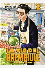 La via del grembiule. Lo yakuza casalingo (Vol. 2) Copertina flessibile