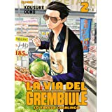 La via del grembiule. Lo yakuza casalingo (Vol. 2)