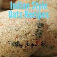 Indian Style Oats Recipes