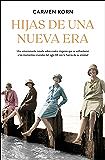 Hijas de una nueva era (Spanish Edition)