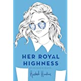 Her Royal Highness: 2 (Royals)