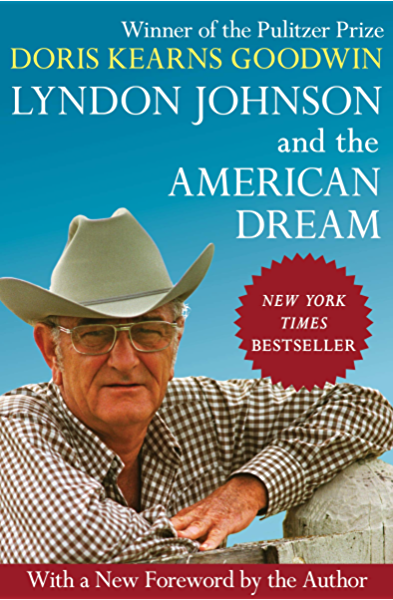 Lyndon Johnson and the American Dream (English Edition