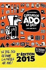 GÉNÉRATION ADO - LE DICO Broché