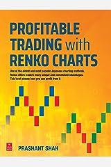 Profitable Trading with Renko Charts Kindle Edition