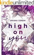 High on you