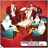Stereo Loves You (inkl. Bonustrack / exklusiv bei Amazon.de)