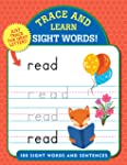 Sight Words!: 100 Sight Words and Sentences (Trace & Learn)