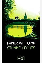 Stumme Hechte (Martin Nettelbeck 4) Kindle Ausgabe