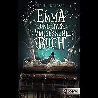 Emma und das vergessene Buch: Tauche ein in diese fantastische Geschichte rund um die schönsten Liebesromane der…