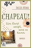 Chapeau! Ein Dorf zeigt, was es kann: Roman (Romanreihe um das Pyrenäendorf Fogas 5)
