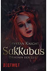Sukkubus: Dämonin der Lust Kindle Ausgabe