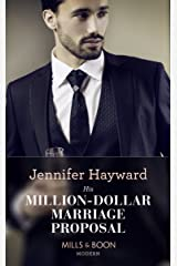His Million-Dollar Marriage Proposal (Mills & Boon Modern) (The Powerful Di Fiore Tycoons, Book 2) Kindle Edition