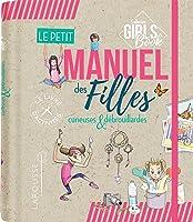 Le petit manuel des filles curieuses et débrouillardes