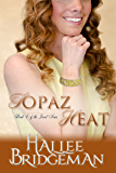 Topaz Heat (Inspirational Romance): The Jewel Series Book 4 (English Edition)