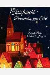 Christnacht: Besinnliches zum Fest Kindle Ausgabe