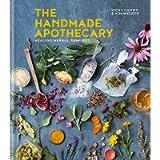 The Handmade Apothecary: Healing herbal remedies: Healing herbal recipes