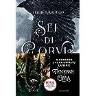 GrishaVerse - Sei di corvi (Italian Edition)