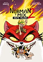 Norman y Mix 2: Hazte villano