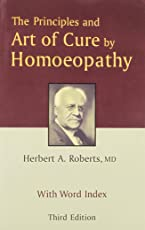 The Principles and Art of Cure by Homoeopathy: 1