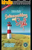 Jahresausklang auf Sylt Wellengeflüster in Westerland