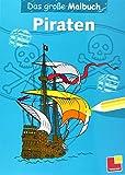 Das große Malbuch. Piraten