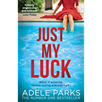 Just My Luck: The Sunday Times Number One Bestseller from the author of gripping domestic thrillers and bestsellers like…