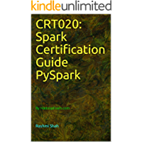 CRT020: Spark Certification Guide PySpark: By HadoopExam.com (English Edition)