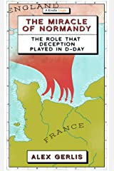 The Miracle of Normandy (Kindle Single) Kindle Edition