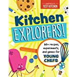 Kitchen Explorers!: 60+ recipes, experiments, and games for young chefs (Young Chefs Series)