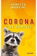 Corona – Eine Komödie Kindle Ausgabe