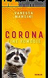 Corona – Eine Komödie